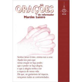 Orações do reformador Martim Lutero