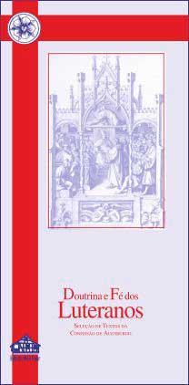 Doutrina e Fé dos Luteranos